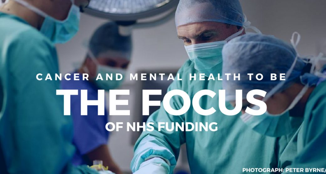 Cancer and mental health to be the focus of NHS funding