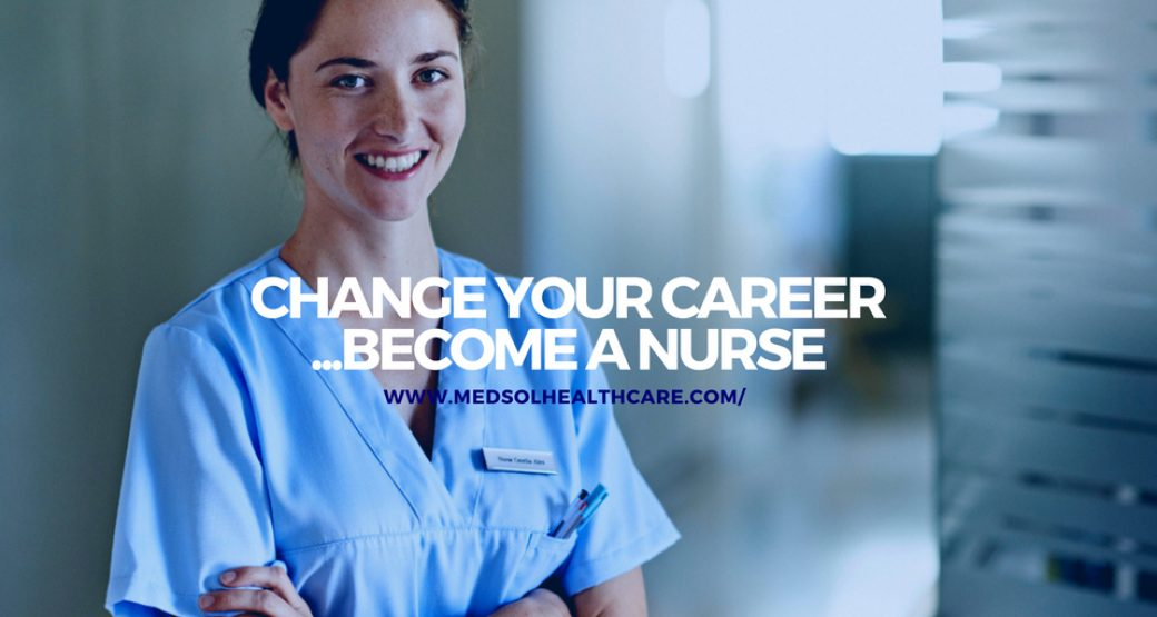 How to change your career and become a nurse